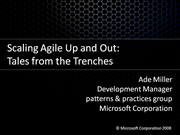 Scaling Agile Up and Out: A Tale from the Trenches