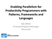 berkeley_2011_parallelism_for_productivity_programmers