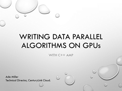 Writing Data Parallel Algorithms on GPUs
